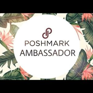Other - 💎POSH AMBASSADOR💎